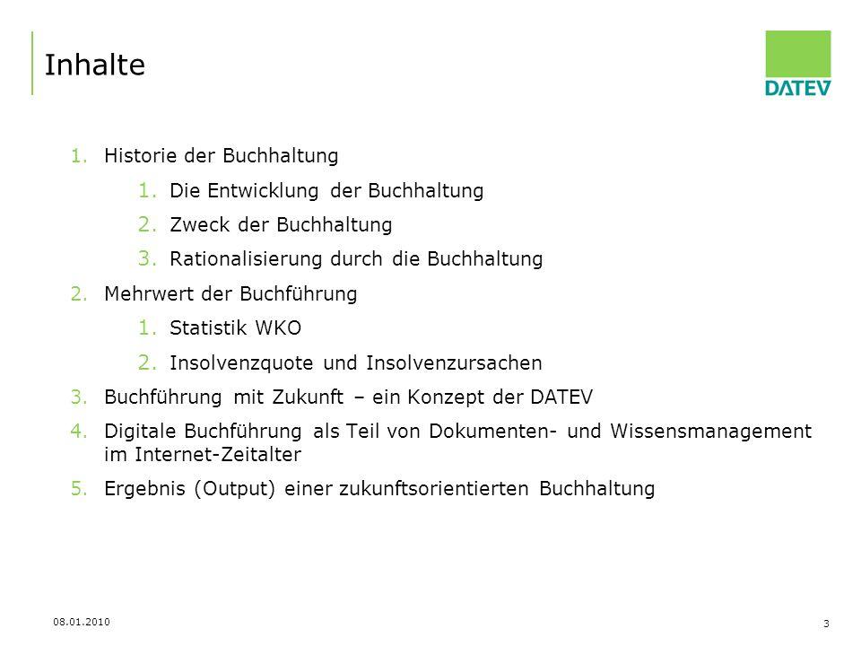 08.01.2010 4 Historie der Buchhaltung Führung von Warenkonten bereits 1426 erste Bilanz 1511 von den Fuggern erstellt im 17.
