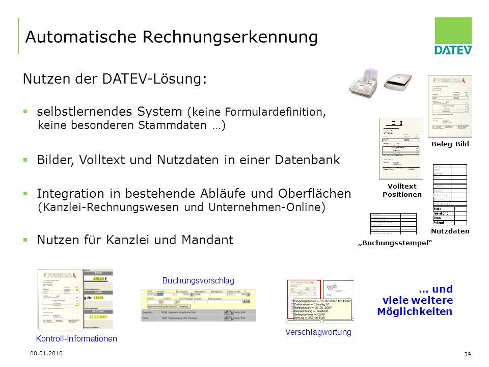 08.01.2010 39 Automatische Rechnungserkennung Beleg-Bild Buchungsstempel Volltext Positionen Verschlagwortung Kontroll-Informationen Buchungsvorschlag