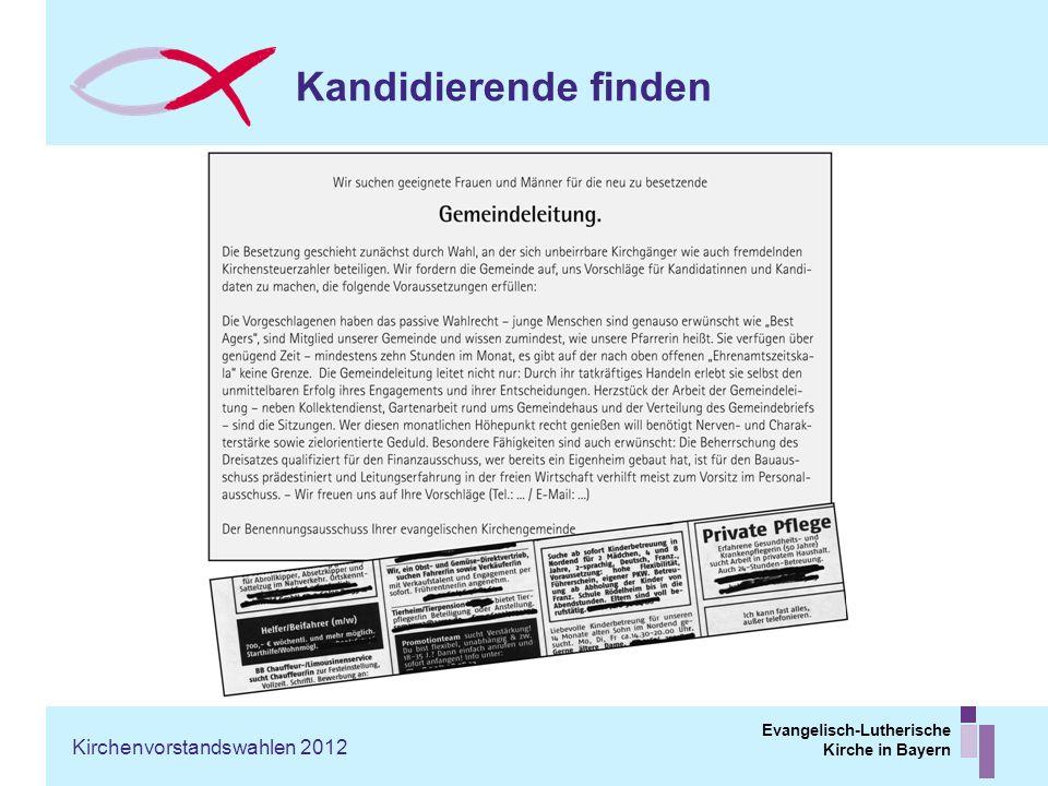 Evangelisch-Lutherische Kirche in Bayern Kandidierende finden Kirchenvorstandswahlen 2012