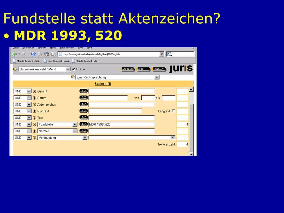 Fundstelle statt Aktenzeichen? MDR 1993, 520