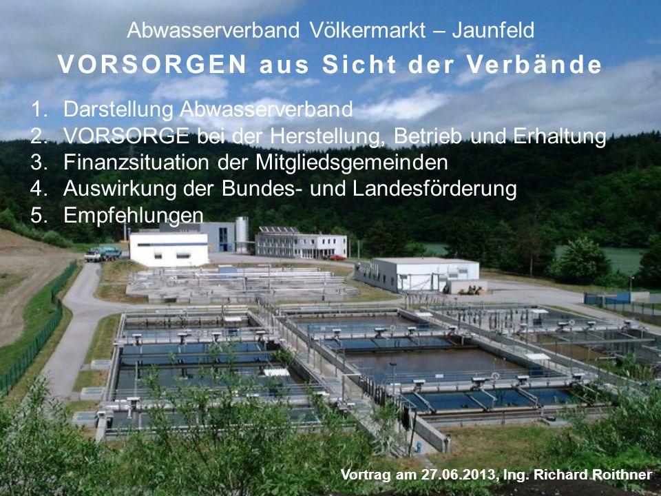Abwasserverband Völkermarkt – Jaunfeld Vortrag am 27.06.2013, Ing.