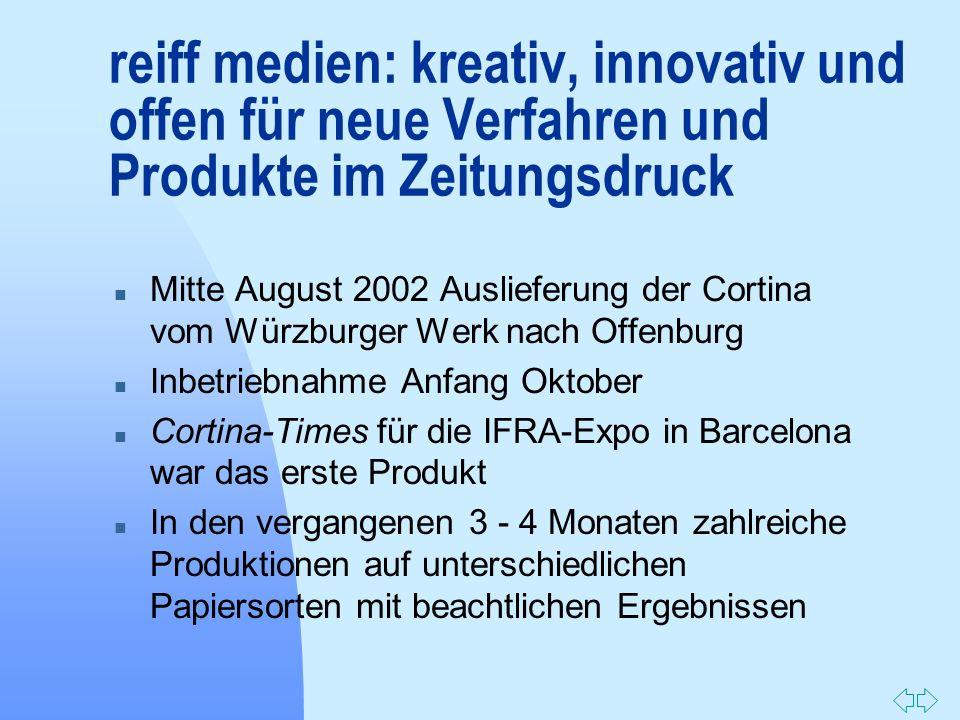 Zurück zur ersten Seite n Mitte August 2002 Auslieferung der Cortina vom Würzburger Werk nach Offenburg n Inbetriebnahme Anfang Oktober n Cortina-Time