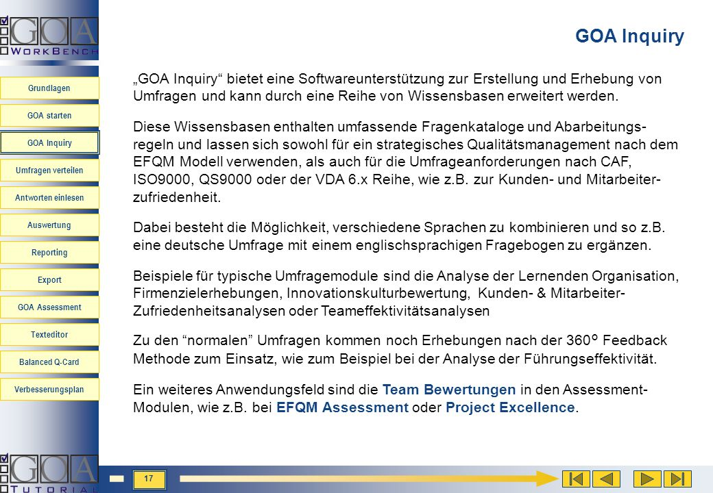 Grundlagen GOA starten GOA Inquiry Umfragen verteilen Antworten einlesen Auswertung Reporting Export GOA Assessment Texteditor Balanced Q-Card Verbess