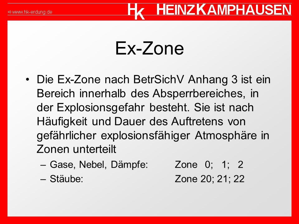 Ex-Zone Die Ex-Zone nach BetrSichV Anhang 3 ist ein Bereich innerhalb des Absperrbereiches, in der Explosionsgefahr besteht. Sie ist nach Häufigkeit u