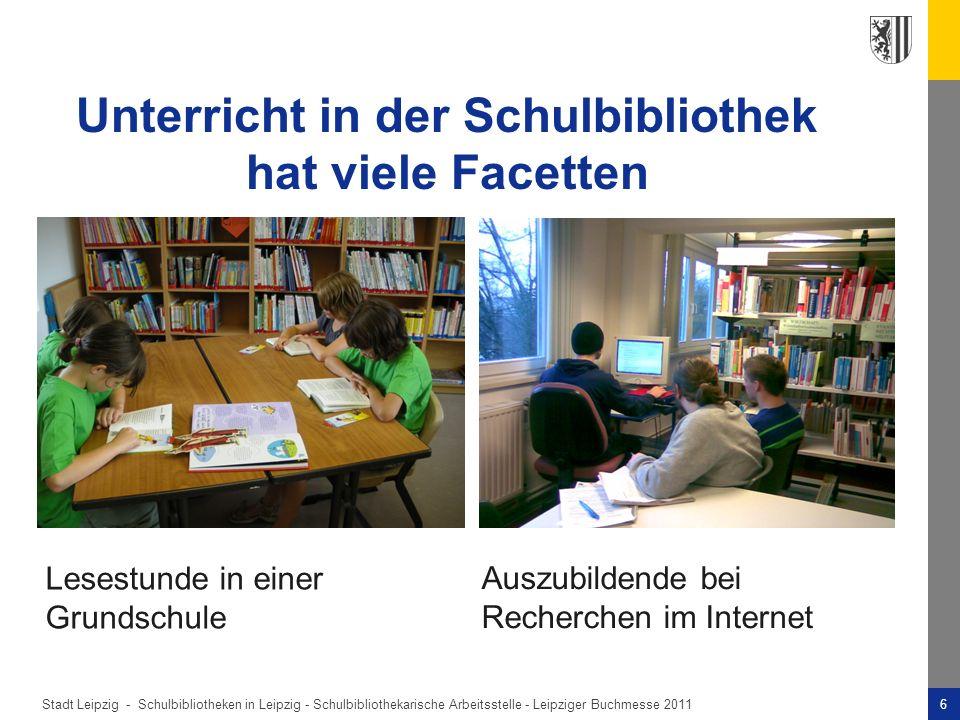 Stadt Leipzig -6Schulbibliotheken in Leipzig - Schulbibliothekarische Arbeitsstelle - Leipziger Buchmesse 2011 Lesestunde in einer Grundschule Auszubildende bei Recherchen im Internet Unterricht in der Schulbibliothek hat viele Facetten