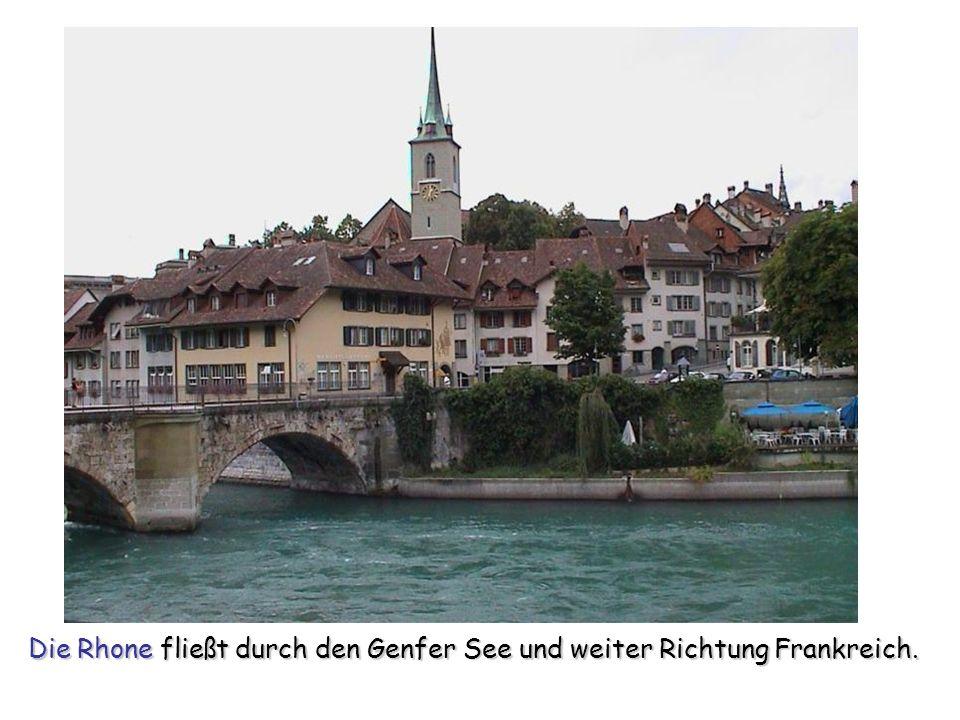 Die Rhone fließt durch den Genfer See und weiter Richtung Frankreich.