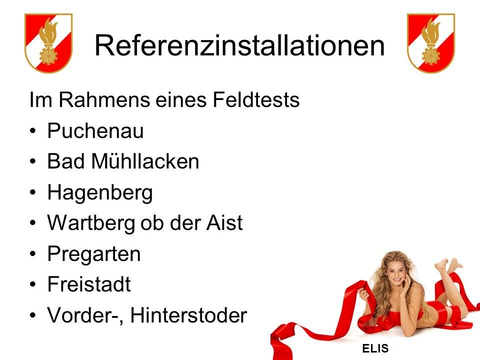 ELIS Referenzinstallationen Im Rahmens eines Feldtests Puchenau Bad Mühllacken Hagenberg Wartberg ob der Aist Pregarten Freistadt Vorder-, Hinterstoder