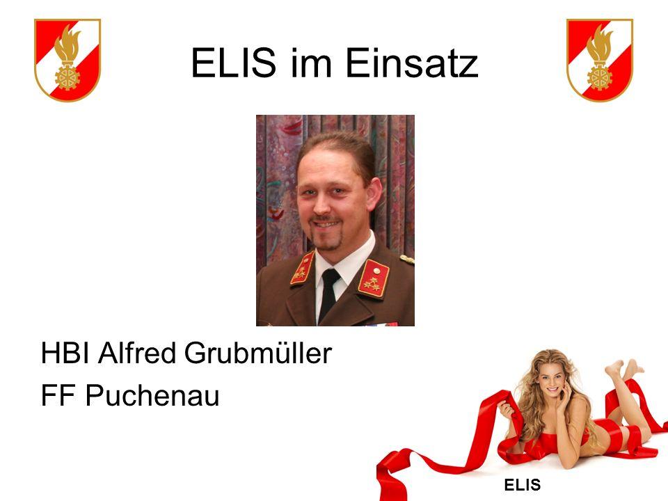 ELIS ELIS im Einsatz HBI Alfred Grubmüller FF Puchenau
