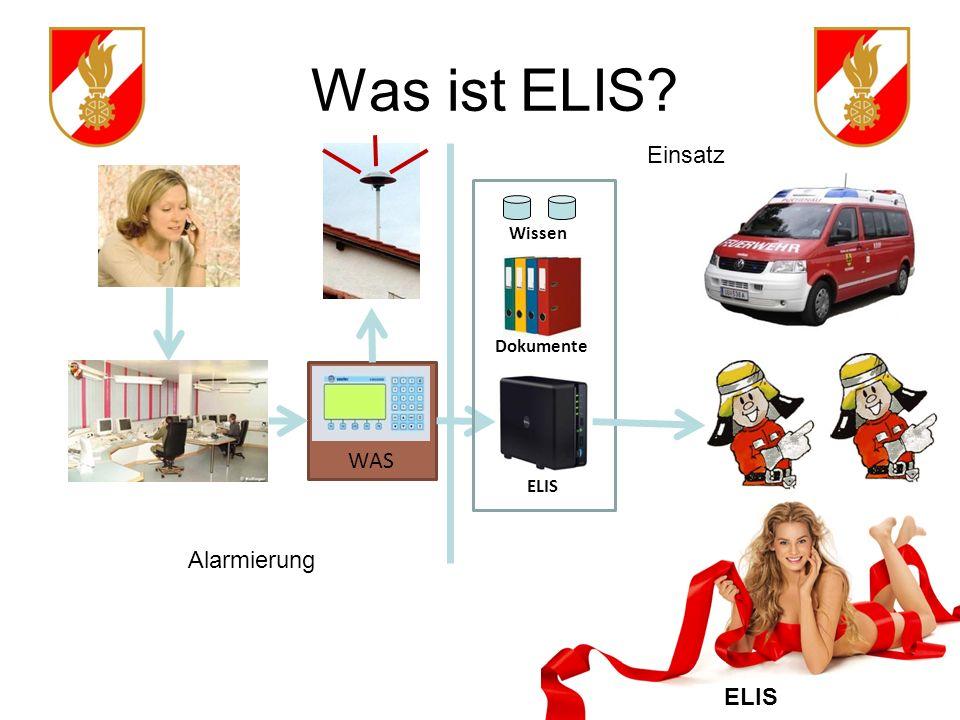 ELIS Was ist ELIS? WAS ELIS Wissen Dokumente Alarmierung Einsatz