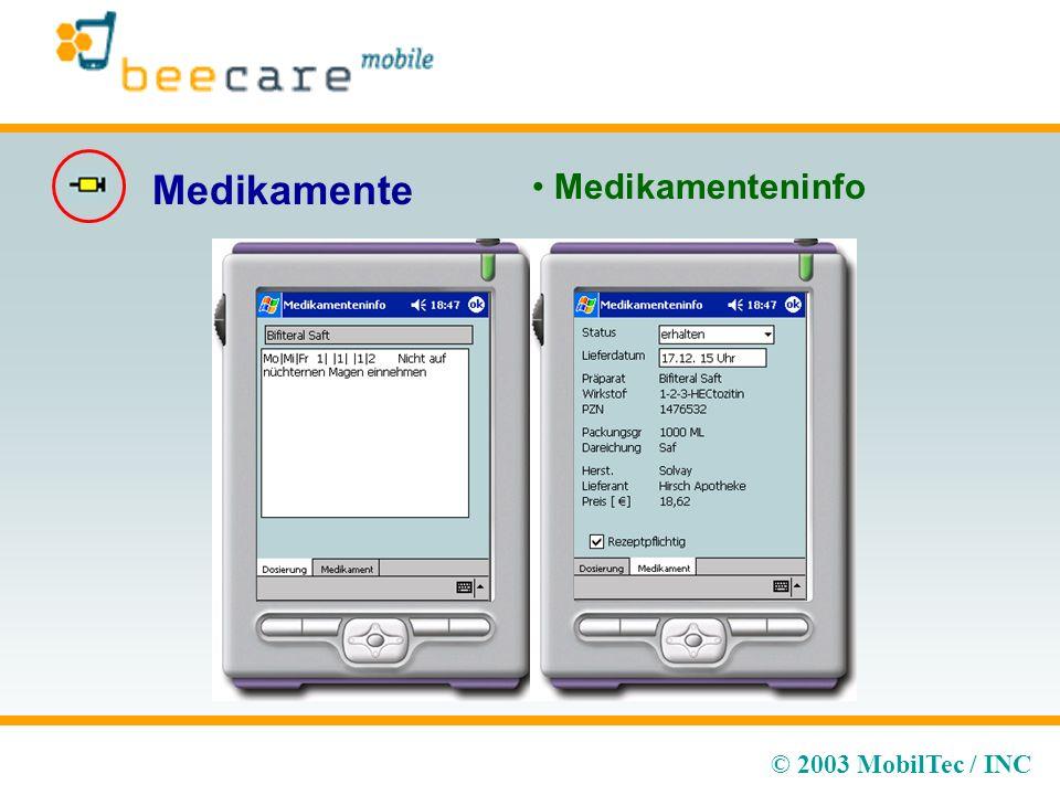 © 2003 MobilTec / INC Medikamente Medikamenteninfo