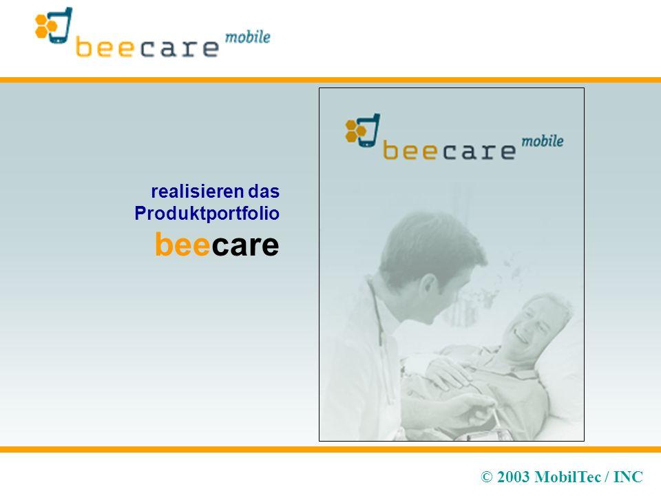 © 2003 MobilTec / INC realisieren das Produktportfolio beecare