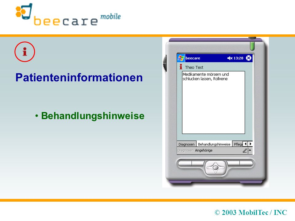 © 2003 MobilTec / INC Patienteninformationen Behandlungshinweise