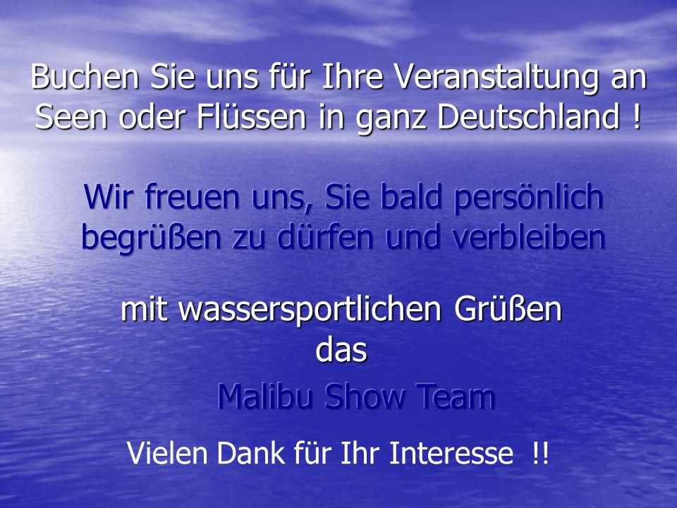 Buchen Sie uns für Ihre Veranstaltung an Seen oder Flüssen in ganz Deutschland ! mit wassersportlichen Grüßen das