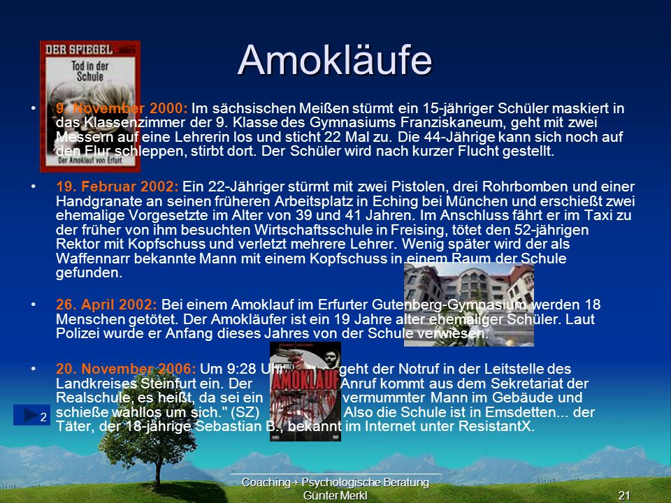 Coaching + Psychologische Beratung Günter Merkl21 Amokläufe 2 9.