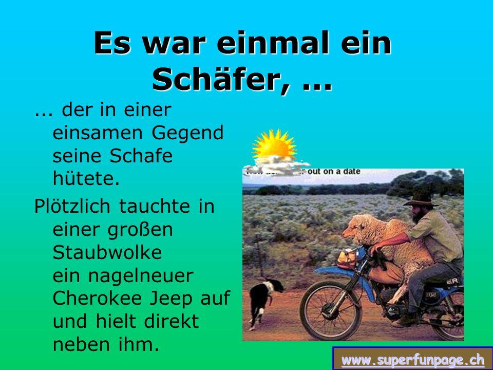 www.superfunpage.ch Es war einmal ein Schäfer,......