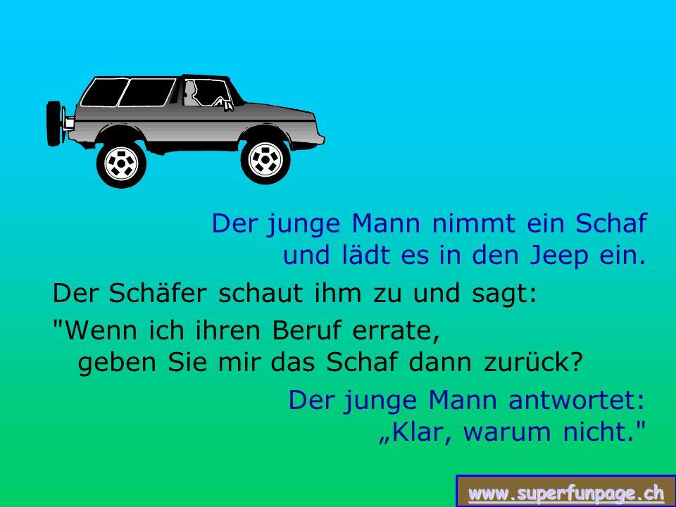 www.superfunpage.ch Der Schäfer sagt Das ist richtig, suchen Sie sich ein Schaf aus.