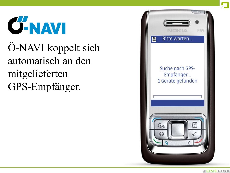 Ö-NAVI koppelt sich automatisch an den mitgelieferten GPS-Empfänger.