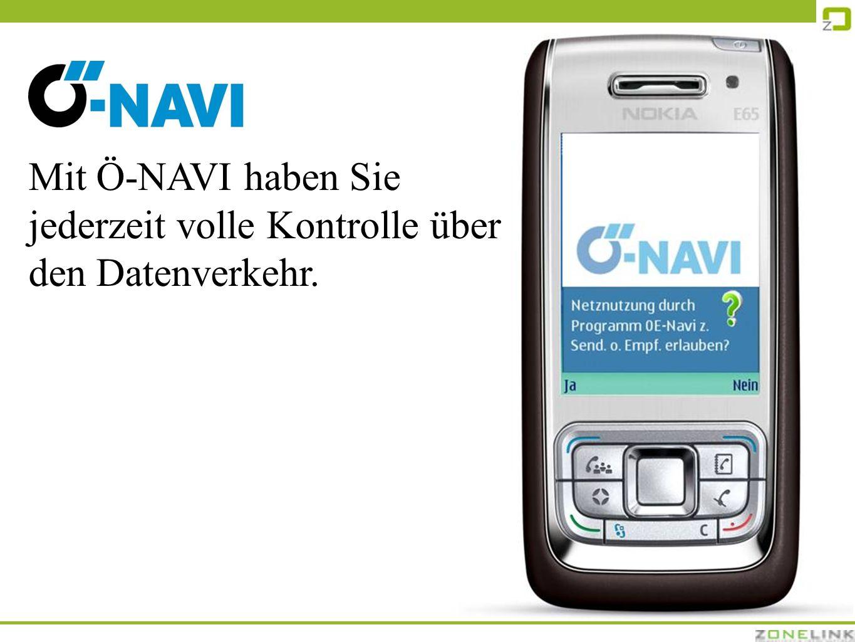 Mit Ö-NAVI haben Sie jederzeit volle Kontrolle über den Datenverkehr.