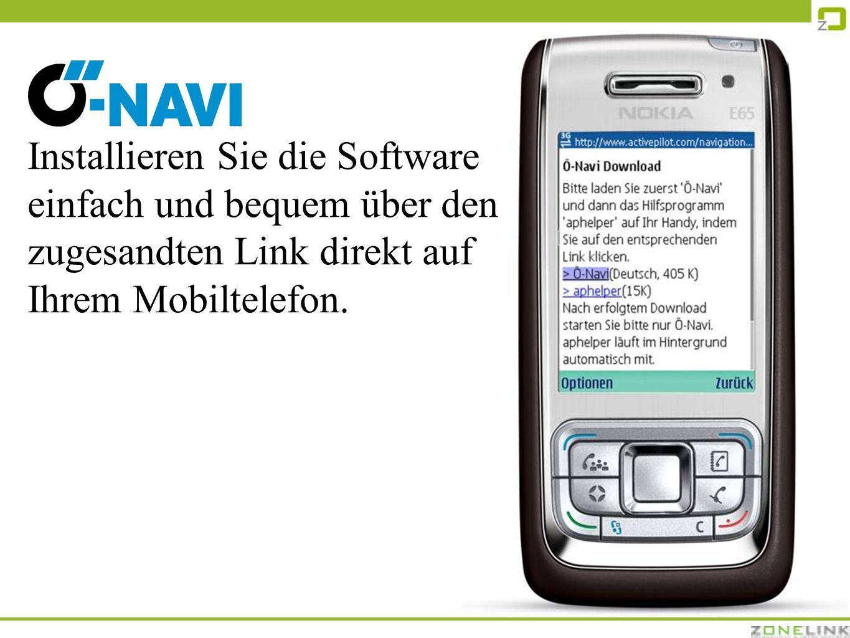 Installieren Sie die Software einfach und bequem über den zugesandten Link direkt auf Ihrem Mobiltelefon.