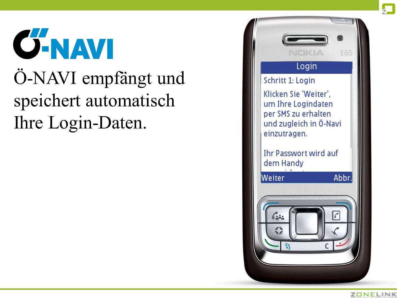 Ö-NAVI empfängt und speichert automatisch Ihre Login-Daten.
