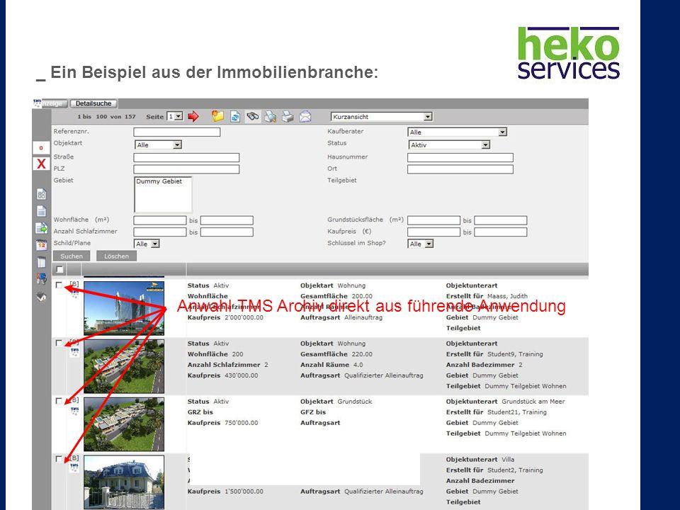 Anwahl TMS Archiv direkt aus führende Anwendung _ Ein Beispiel aus der Immobilienbranche: