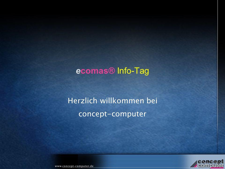 ecomas® Info-Tag Herzlich willkommen bei concept-computer