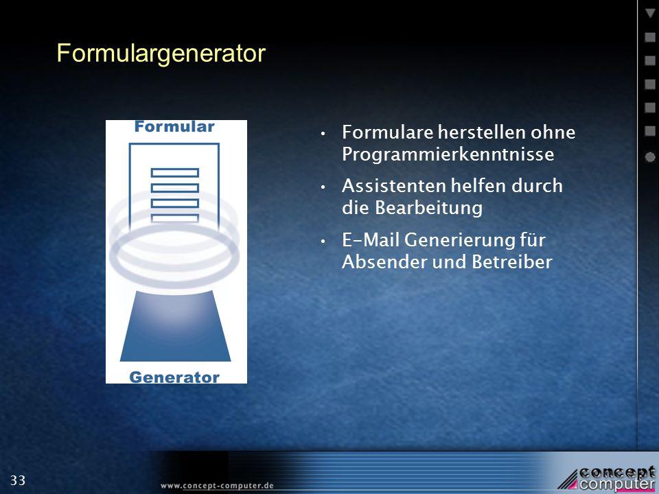 33 Formulargenerator Formulare herstellen ohne Programmierkenntnisse Assistenten helfen durch die Bearbeitung E-Mail Generierung für Absender und Betreiber
