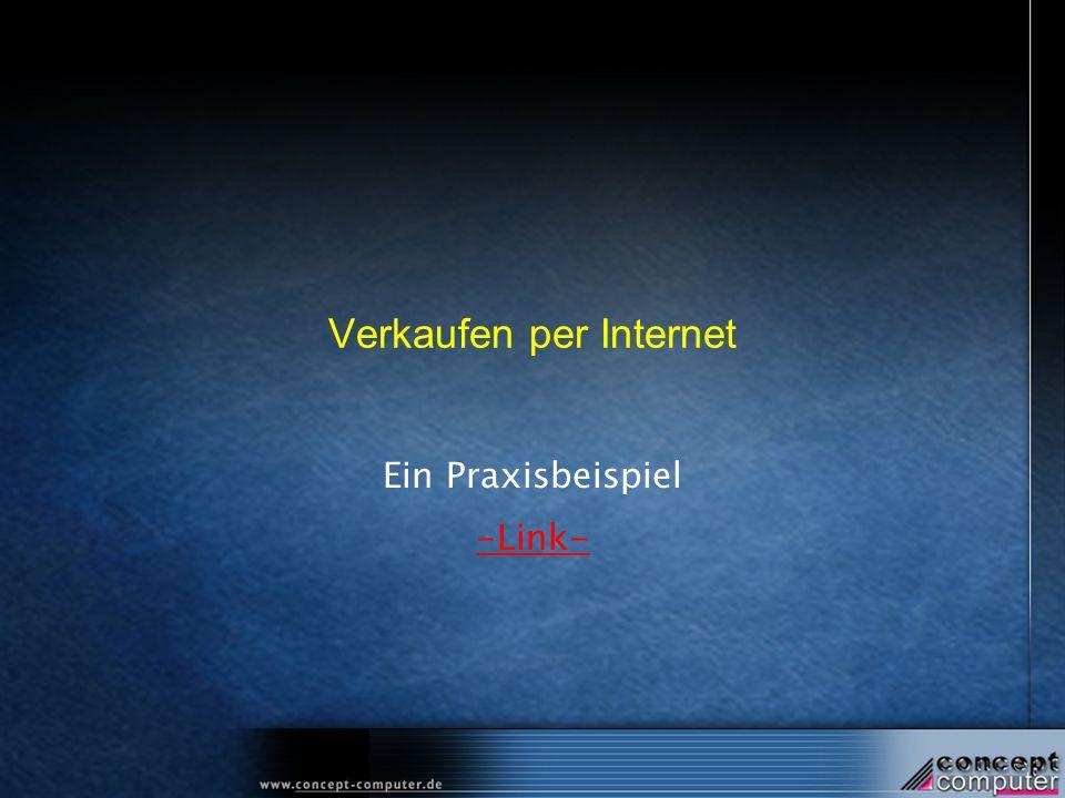 Verkaufen per Internet Ein Praxisbeispiel -Link-