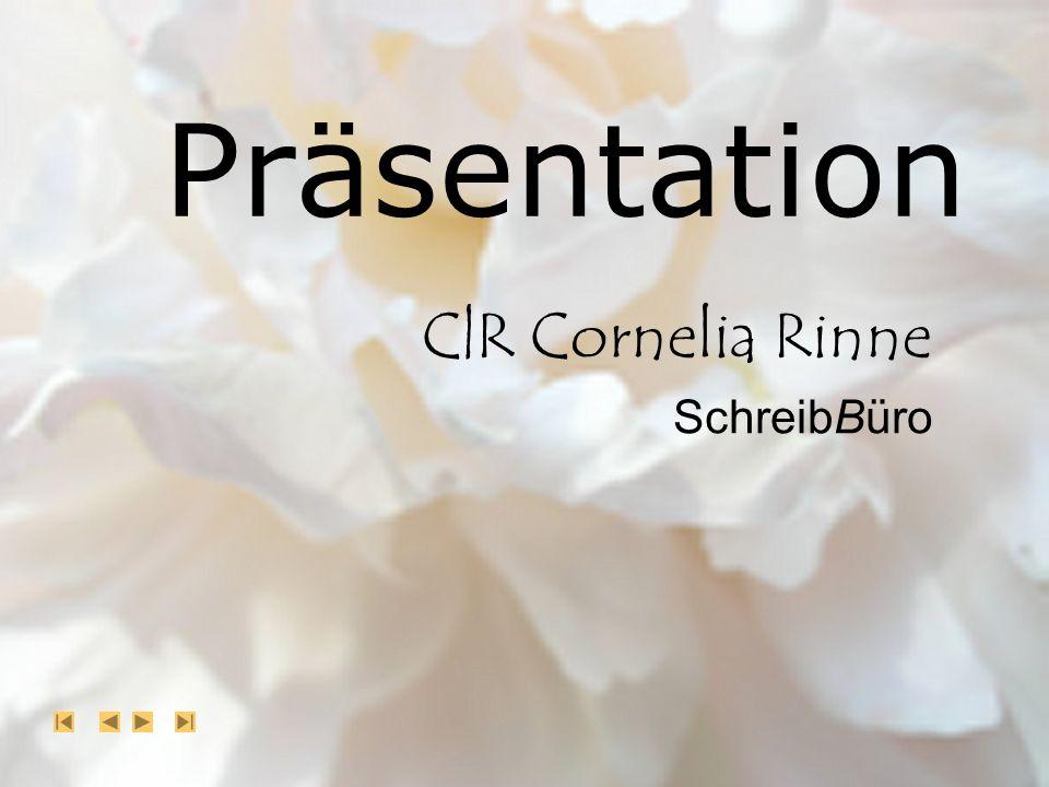 Hinweis Die nachfolgende Präsentation wurde erstellt in Microsoft PowerPoint für Microsoft Internet Explorer © C|R Cornelia Rinne SchreibBüro