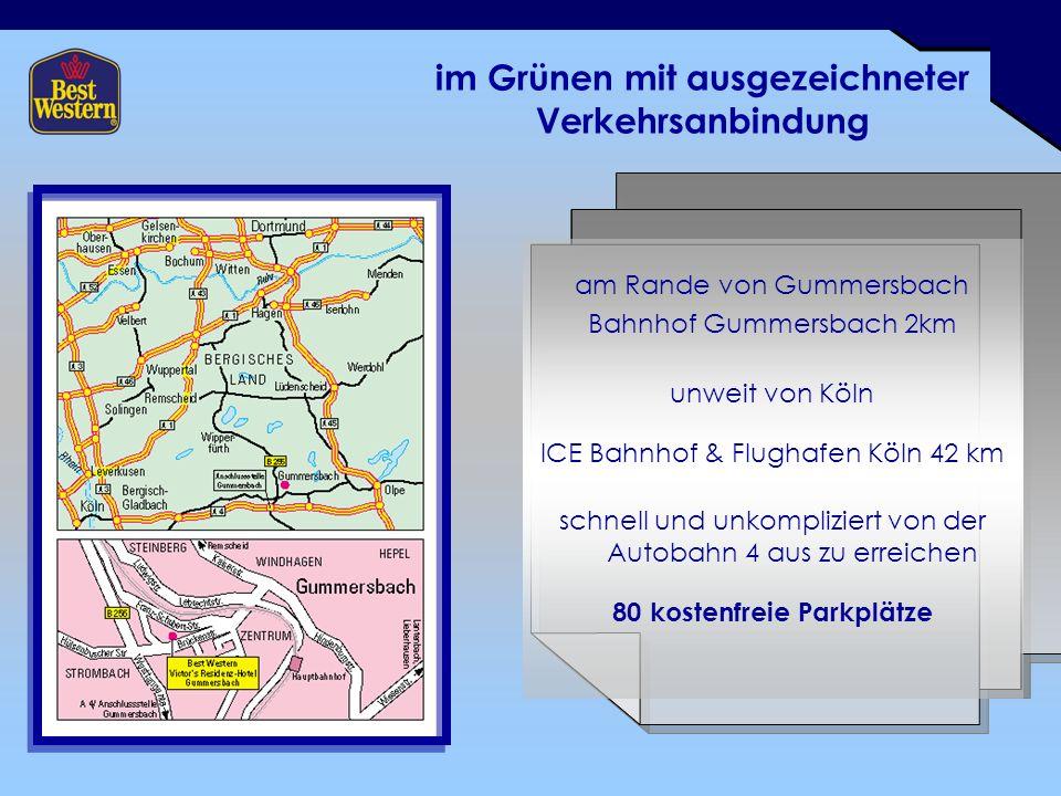 im Grünen mit ausgezeichneter Verkehrsanbindung am Rande von Gummersbach Bahnhof Gummersbach 2km unweit von Köln ICE Bahnhof & Flughafen Köln 42 km schnell und unkompliziert von der Autobahn 4 aus zu erreichen 80 kostenfreie Parkplätze