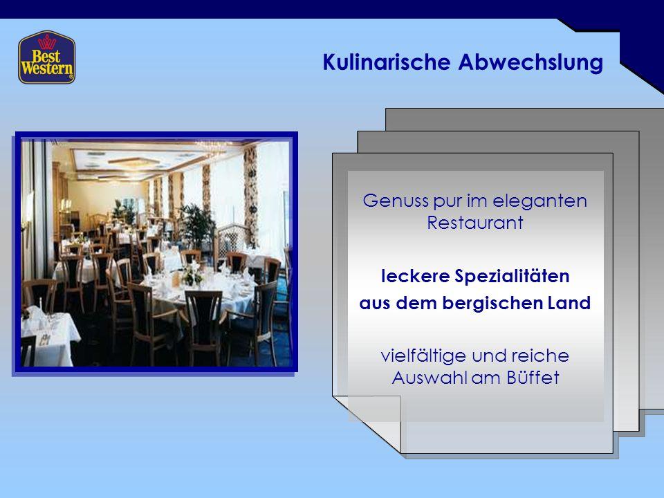 Kulinarische Abwechslung Genuss pur im eleganten Restaurant leckere Spezialitäten aus dem bergischen Land vielfältige und reiche Auswahl am Büffet