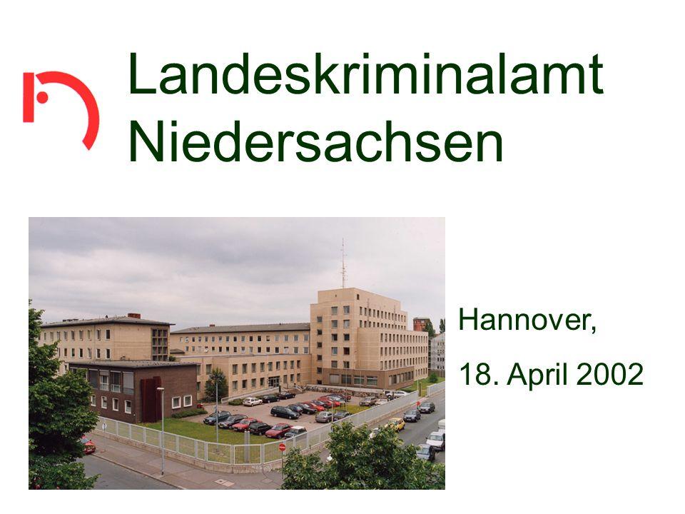 PräGeRex Landeskriminalamt Niedersachsen Hannover, 18. April 2002