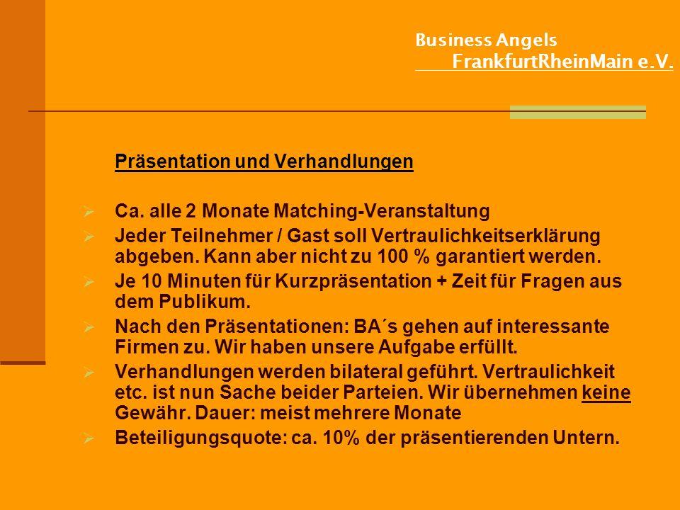 Business Angels FrankfurtRheinMain e.V.Präsentation und Verhandlungen Ca.