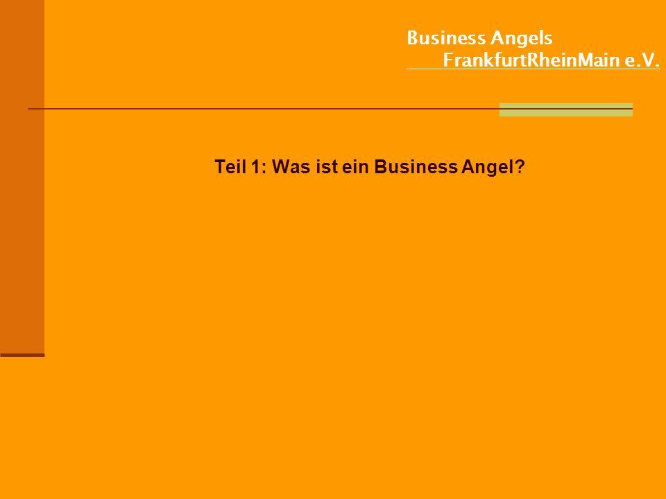 Business Angels FrankfurtRheinMain e.V. Teil 1: Was ist ein Business Angel?