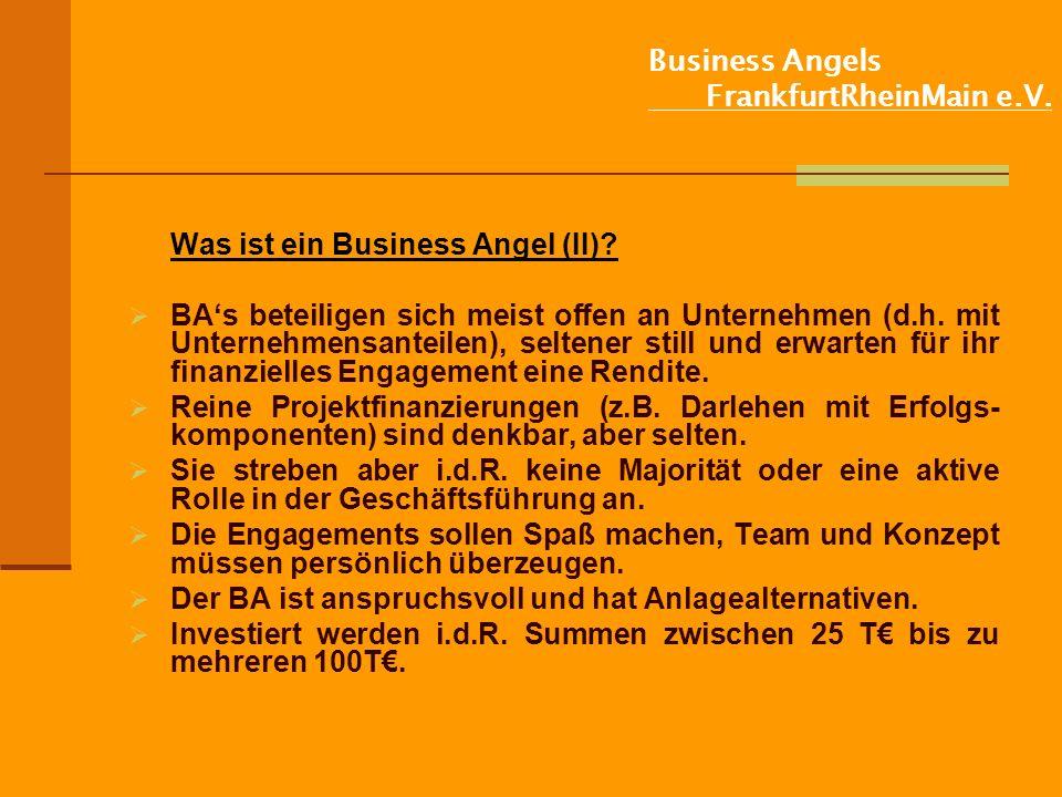 Business Angels FrankfurtRheinMain e.V.Was ist ein Business Angel (II).