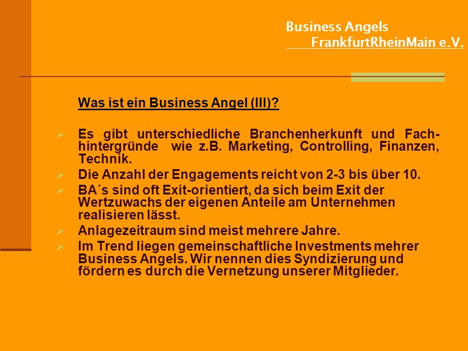 Business Angels FrankfurtRheinMain e.V.Was ist ein Business Angel (III).