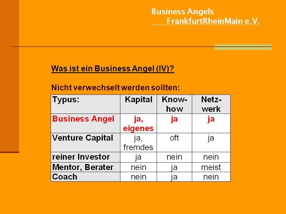 Business Angels FrankfurtRheinMain e.V.Was ist ein Business Angel (IV).