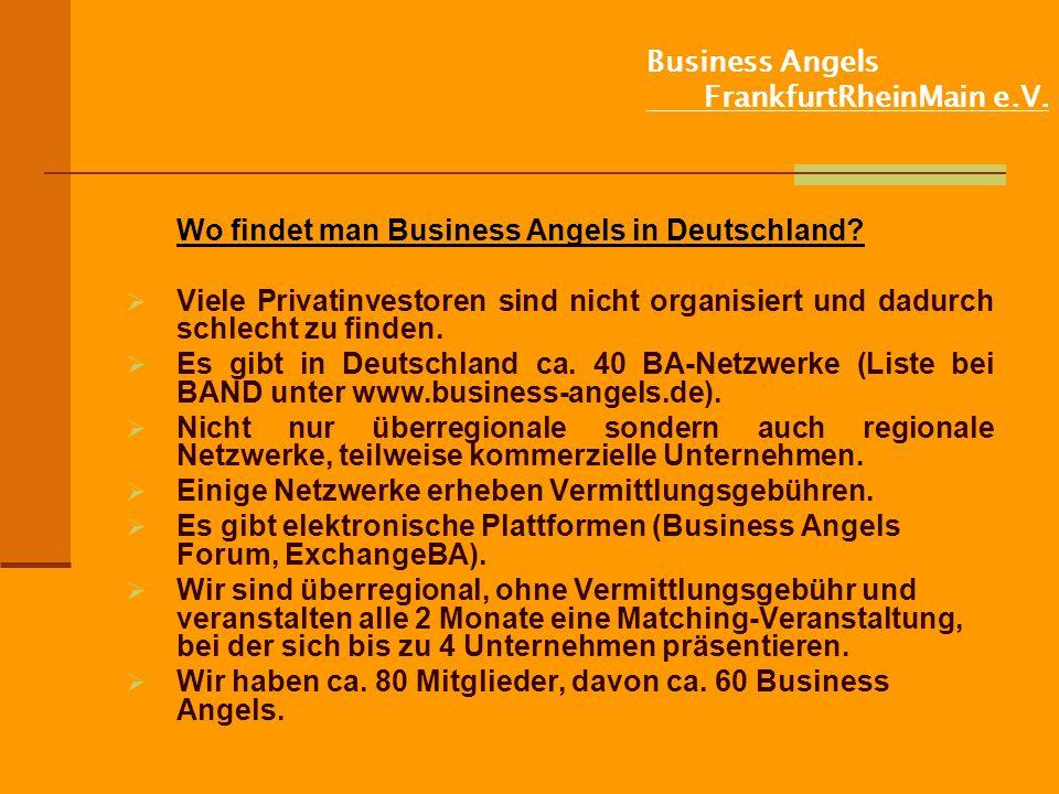 Business Angels FrankfurtRheinMain e.V.Wo findet man Business Angels in Deutschland.