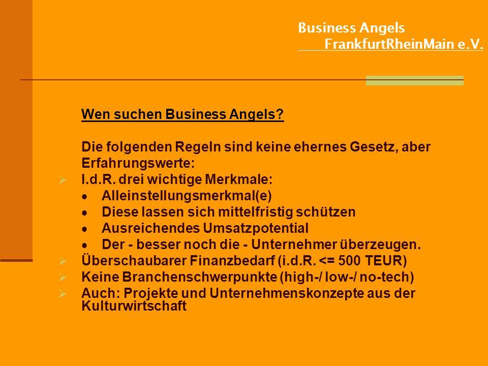 Business Angels FrankfurtRheinMain e.V.Wen suchen Business Angels.