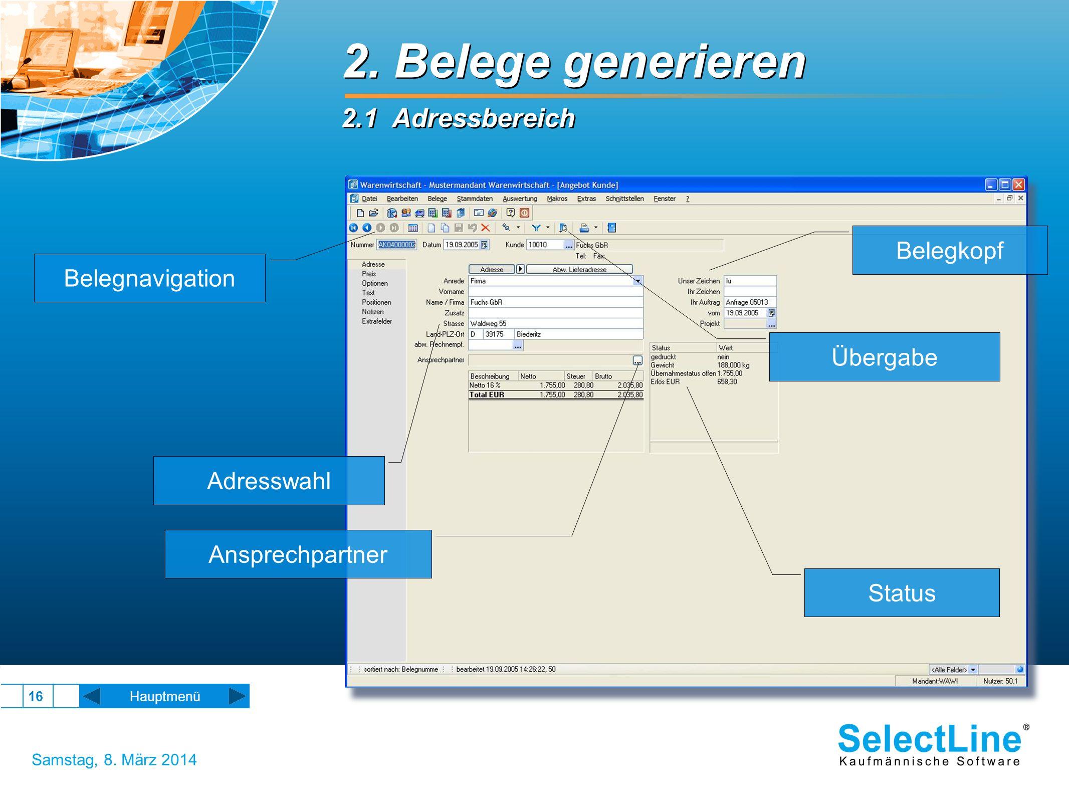 SelectLine Software GmbH – Nachtweide 82 c – 39124 Magdeburg Samstag, 8.