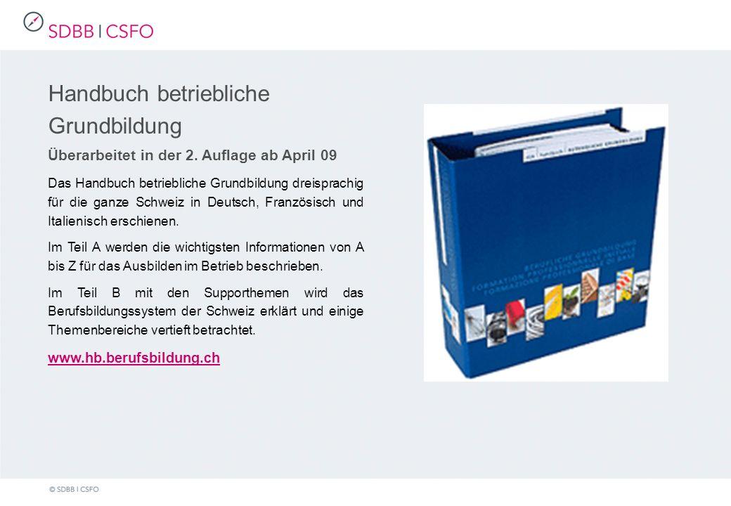 Handbuch betriebliche Grundbildung Überarbeitet in der 2.