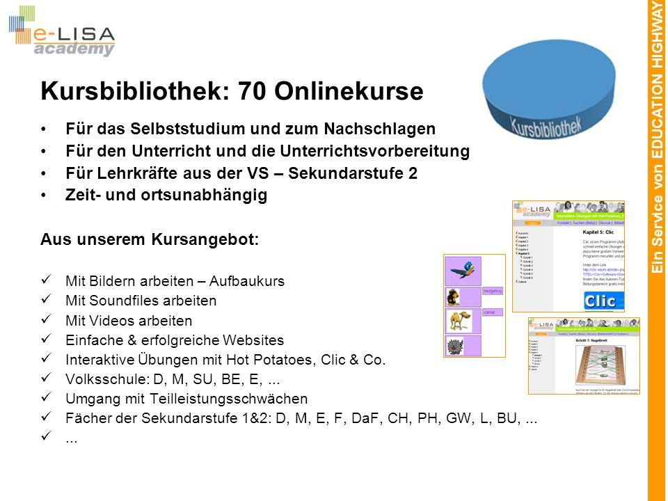 Ein Service von EDUCATION HIGHWAY e-LISA Sommerakademie 2007: 2.7.