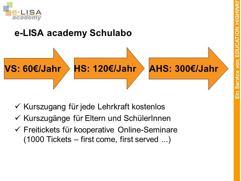 Ein Service von EDUCATION HIGHWAY e-LISA academy Schulabo Kurszugang für jede Lehrkraft kostenlos Kurszugänge für Eltern und SchülerInnen Freitickets
