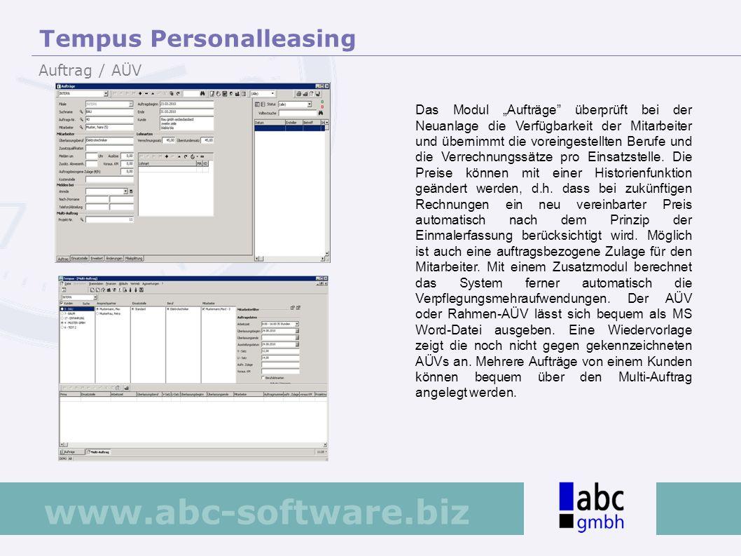 www.abc-software.biz Das Modul Aufträge überprüft bei der Neuanlage die Verfügbarkeit der Mitarbeiter und übernimmt die voreingestellten Berufe und di
