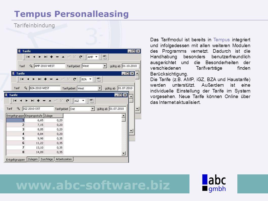 www.abc-software.biz Das Tarifmodul ist bereits in Tempus integriert und infolgedessen mit allen weiteren Modulen des Programms vernetzt. Dadurch ist