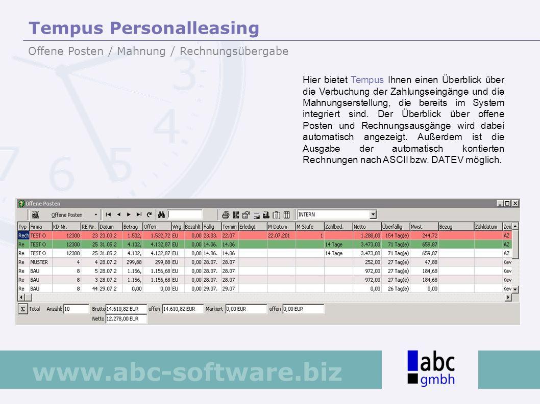 www.abc-software.biz Hier bietet Tempus Ihnen einen Überblick über die Verbuchung der Zahlungseingänge und die Mahnungserstellung, die bereits im Syst