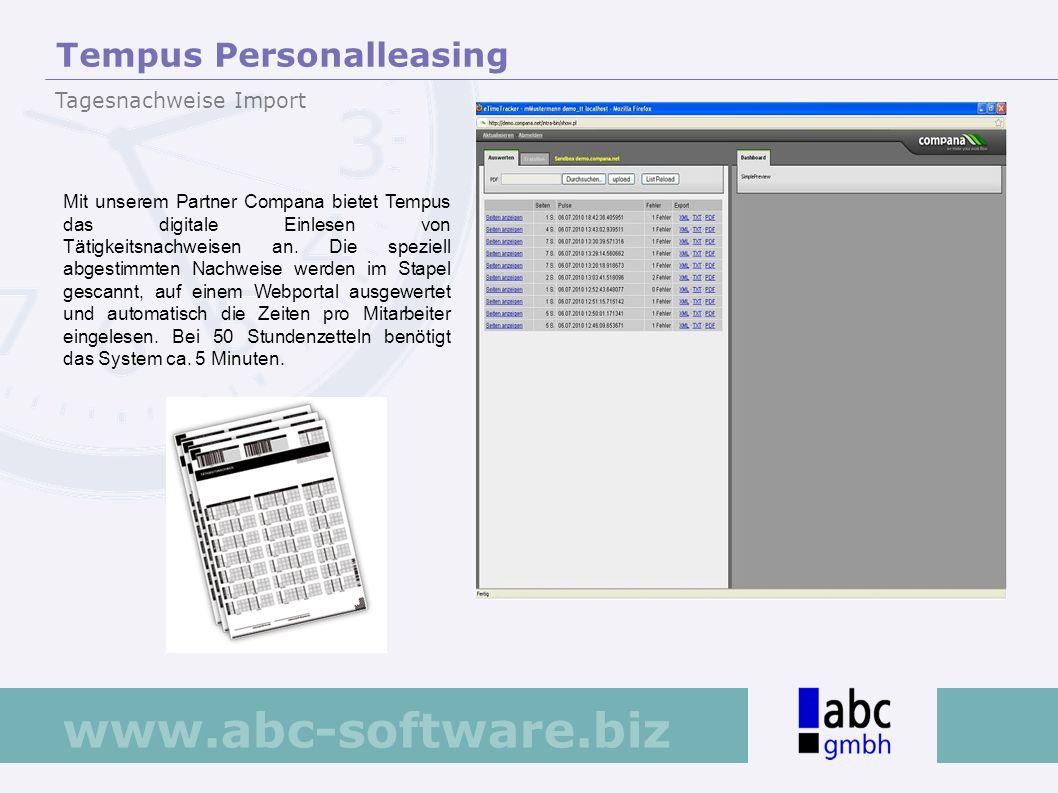 www.abc-software.biz Mit unserem Partner Compana bietet Tempus das digitale Einlesen von Tätigkeitsnachweisen an. Die speziell abgestimmten Nachweise