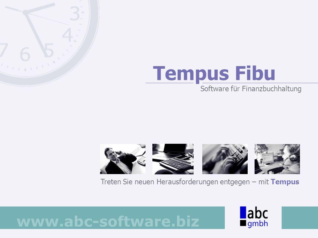 www.abc-software.biz Treten Sie neuen Herausforderungen entgegen – mit Tempus Tempus Fibu Software für Finanzbuchhaltung