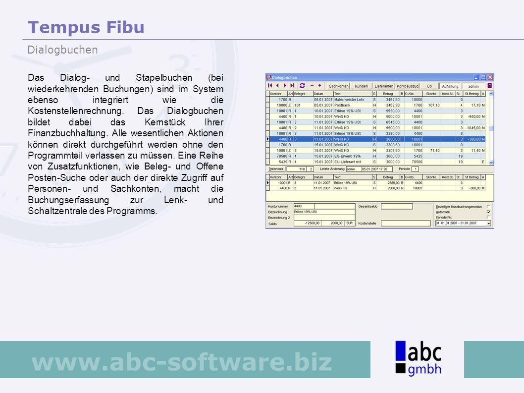 www.abc-software.biz Das Dialog- und Stapelbuchen (bei wiederkehrenden Buchungen) sind im System ebenso integriert wie die Kostenstellenrechnung. Das