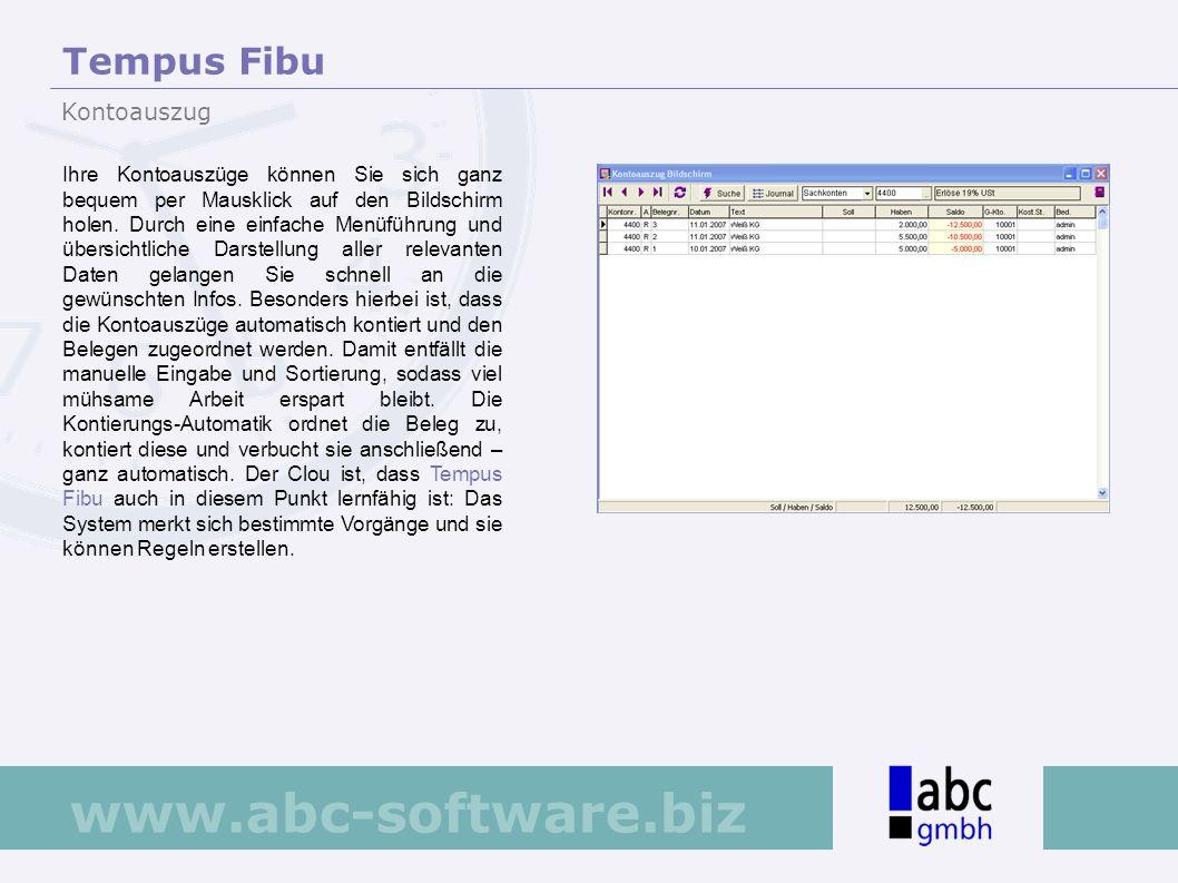 www.abc-software.biz Ihre Kontoauszüge können Sie sich ganz bequem per Mausklick auf den Bildschirm holen. Durch eine einfache Menüführung und übersic